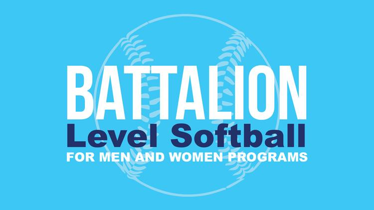 Registration: Summer 2018 Battalion-Level Softball
