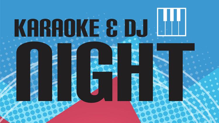 Karaoke and DJ Night