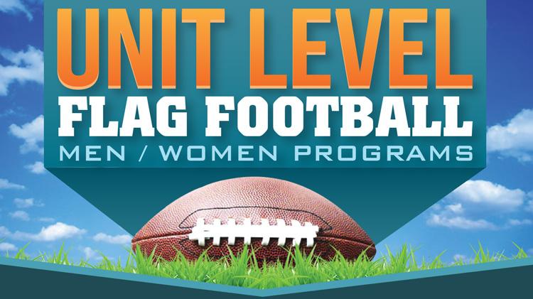 Registration: Summer 2018 Unit-Level Flag Football