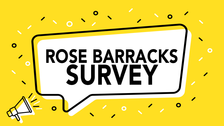 Rose Barracks Survey