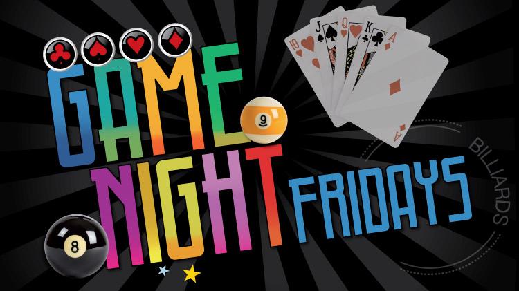 Game Night Fridays