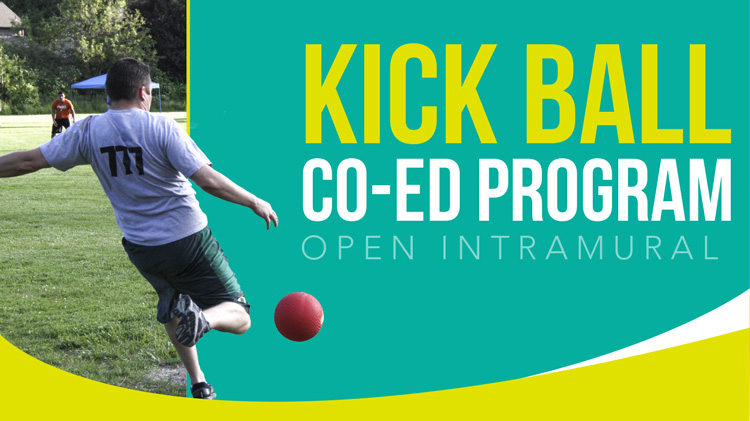 Registration: Summer 2018 Co-Ed Open Intramural Kickball