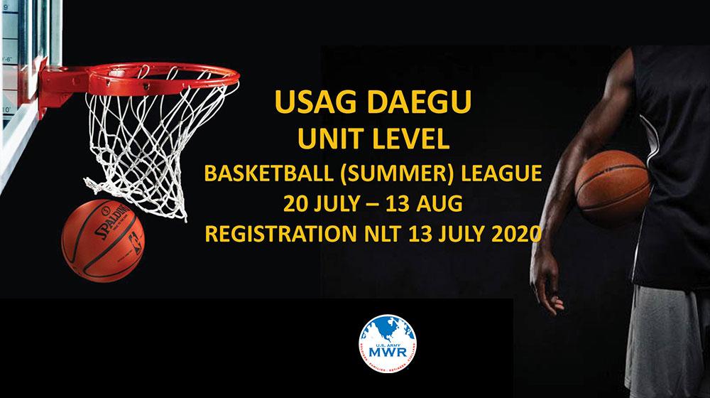 UNIT LEVEL BASKETBALL(SUMMER) LEAGUE