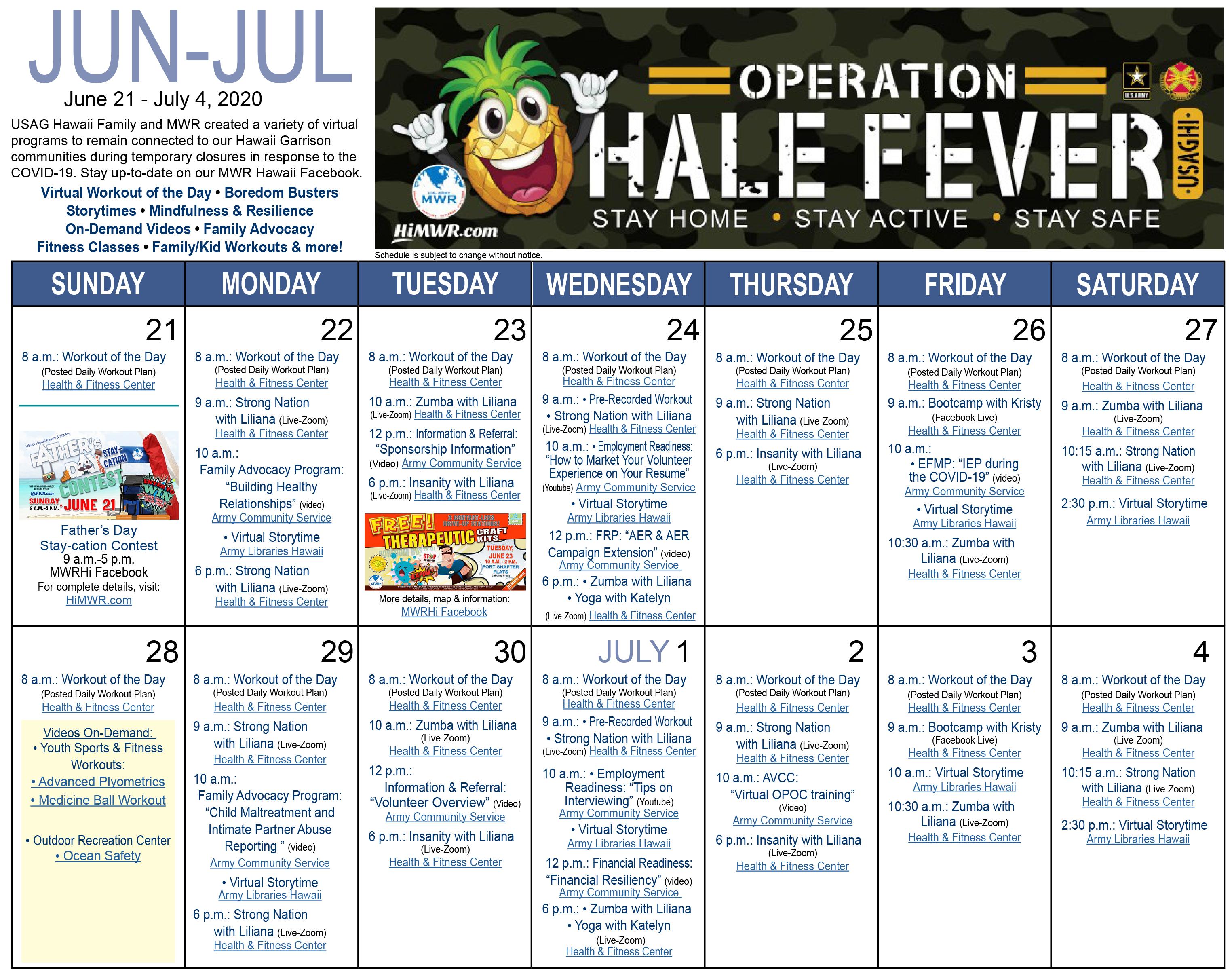 Operation Hale Fever Calendar June 22 - July 04, 2020