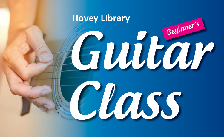Hovey Library Guitar Class