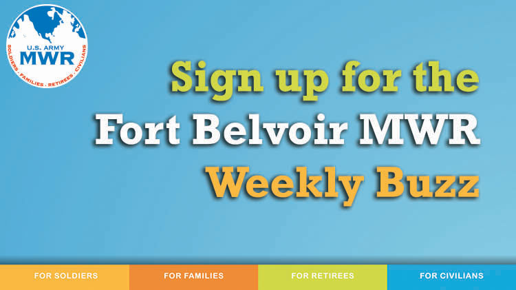 Stay up to date with the Fort Belvoir Weekly Buzz!