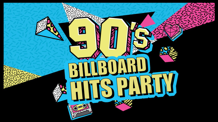 90's Billboard Hits Party