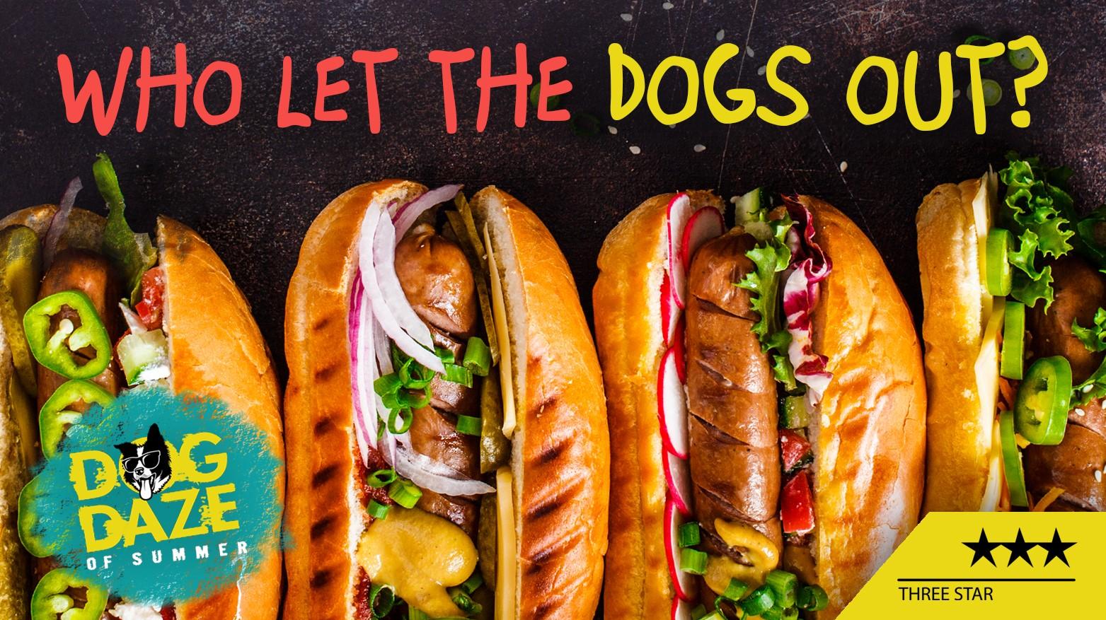 Dog Daze of Summer - Hot Dog Specials